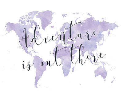 Adventure Is Out There, Purple Poster by Donna Gilbert