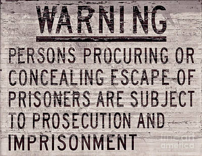 Alcatraz Prison Warning Sign Poster by Jon Neidert