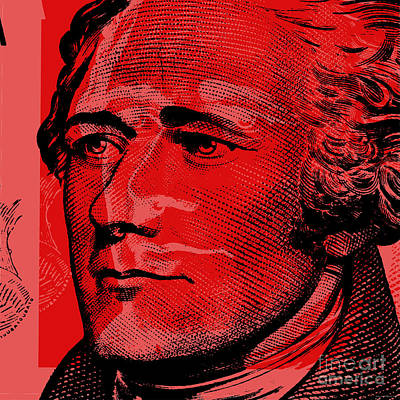 Poster featuring the digital art Alexander Hamilton - $10 Bill by Jean luc Comperat