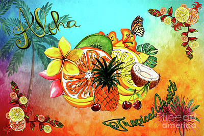 Poster featuring the digital art Aloha Tropical Fruits By Kaye Menner by Kaye Menner