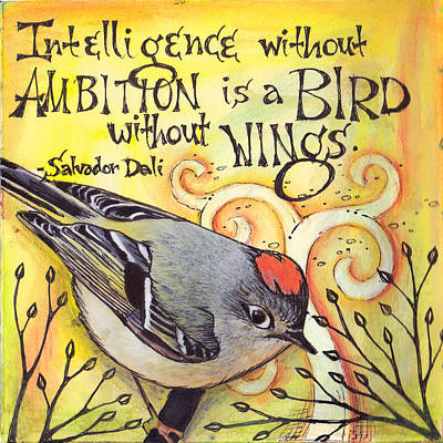 Ambition Poster by Vickie Hallmark