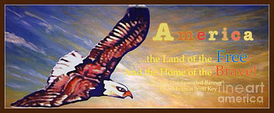 America The Land Of The Free And The Home Of The Brave Poster by Kimberlee Baxter