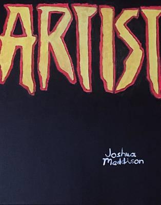 Artist 2009 Movie Poster by Joshua Maddison