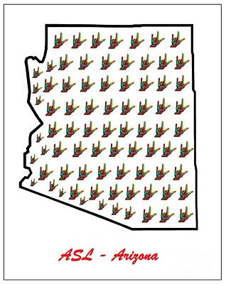 Asl Arizona Poster by Eloise Schneider