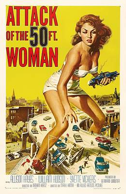 Attack Of The 50 Ft Woman 1958 Poster by Mountain Dreams