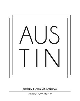 Austin, United States Of America - City Name Typography - Minimalist City Posters Poster