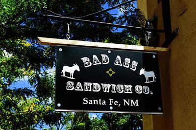 Bad Ass Sandwich Co - Santa Fe - New Mexico Poster