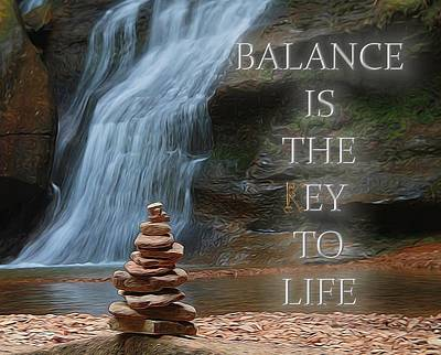 Balance Is The Key Poster by Dan Sproul