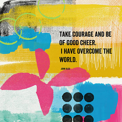 Be Of Good Cheer- Contemporary Christian Art By Linda Woods Poster by Linda Woods
