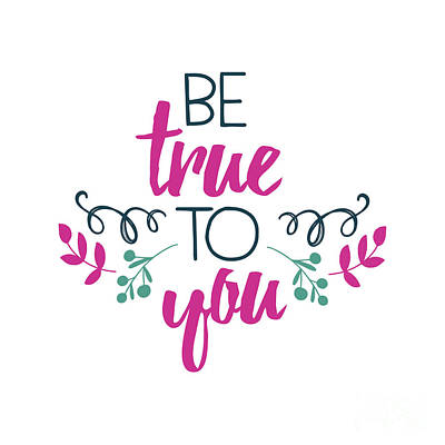 Be True To You Poster