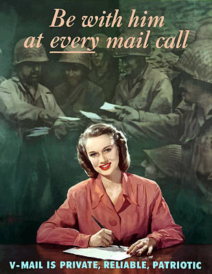 Be With Him At Every Mail Call Poster by War Is Hell Store