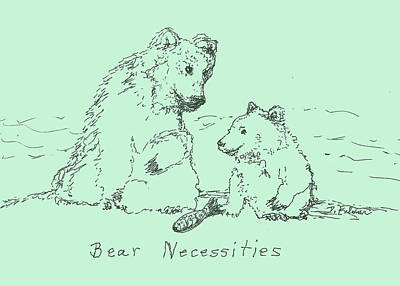 Poster featuring the drawing Bear Necessities by Denise Fulmer