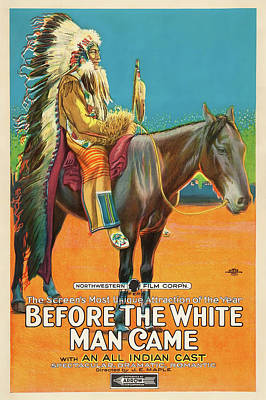 Before The White Man Came 1918 Poster by Mountain Dreams