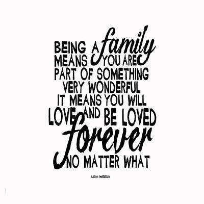 Being A Family Poster by Lisa Weedn