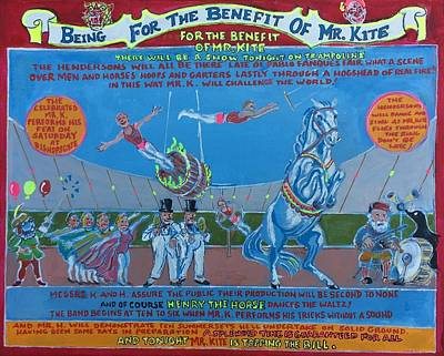 Being For The Benefit Of Mr. Kite Poster by Jonathan Morrill