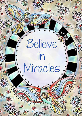 Believe In Miracles Poster