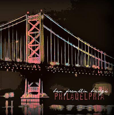 Ben Franklin Bridge Philadelphia Poster by Brandi Fitzgerald