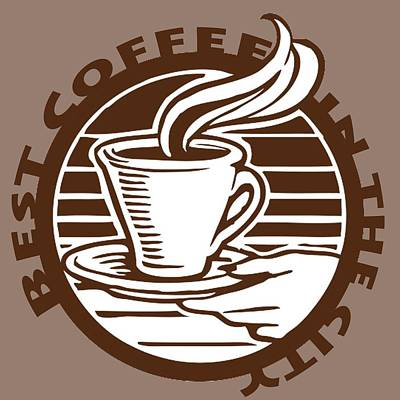 Poster featuring the digital art Best Coffee In The City by Jennifer Hotai