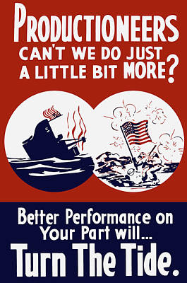 Better Performance On Your Part Will Turn The Tide - Ww2 Poster by War Is Hell Store