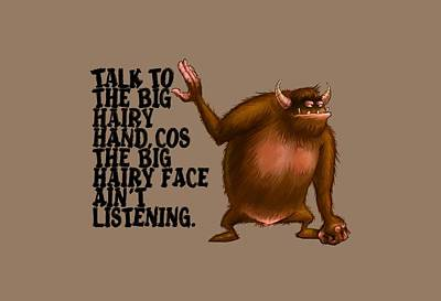 Big Hairy Hand Poster by Andy Catling
