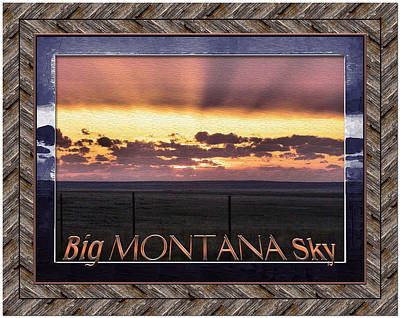Poster featuring the photograph Big Montana Sky by Susan Kinney