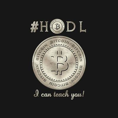 Bitcoin Symbol Hodl Quote Typography Poster