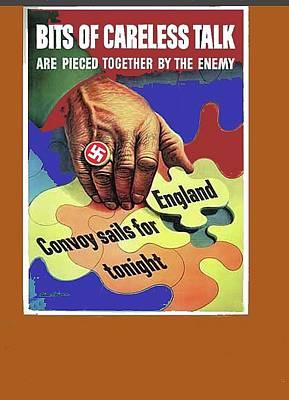 Bits Of Careless Talk Propaganda C. 1942 Color Added 2016 Poster by David Lee Guss