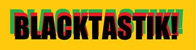Blacktastik Poster