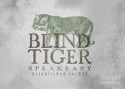 Blind Tiger Speakeasy Sign Poster