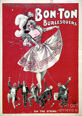 Bon Ton Burlesquers 365 Days Ahead Of Them All Poster by Edward Fielding