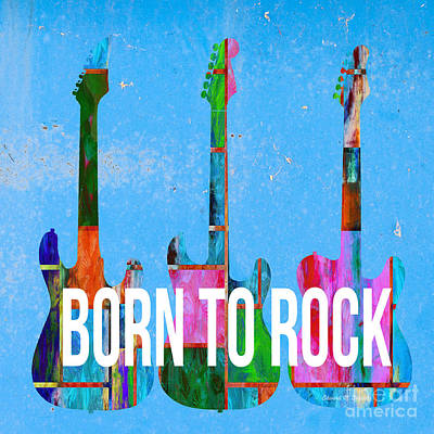 Born To Rock Poster by Edward Fielding