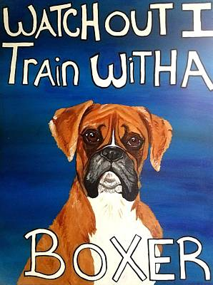 Poster featuring the painting Boxer  by Jennah Lenae