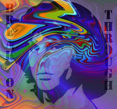 Break On Through Two Poster by Steve K
