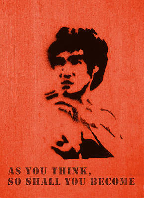 Bruce Lee - So Shall You Become Poster by Richard Reeve