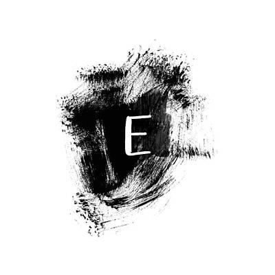 Brushstroke E -monogram Art By Linda Woods Poster