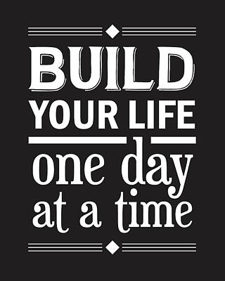 Build Your Life One Day At A Time Poster