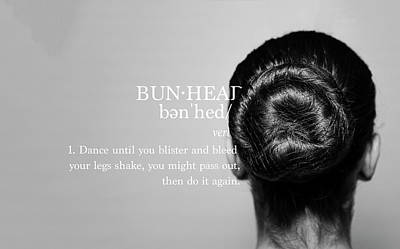 Bunhead Defined Poster by Christina Riley