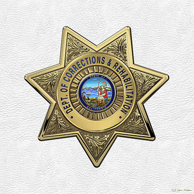 California Department Of Corrections And Rehabilitation - C D C R  Officer Badge Over White Leather Poster