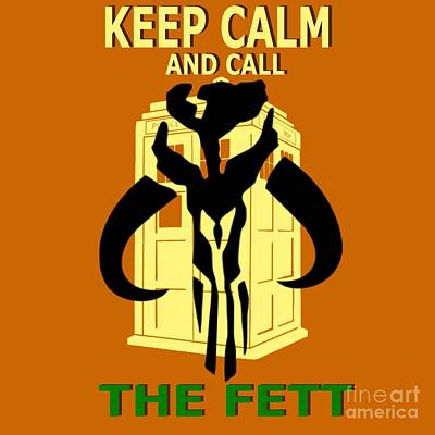 Call The Fett Poster by Justin Moore