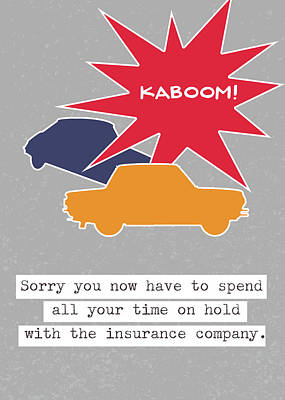 Car Accident Card- Art By Linda Woods Poster by Linda Woods