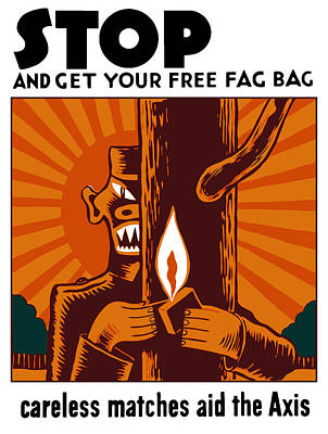 Careless Matches Aid The Axis Poster by War Is Hell Store