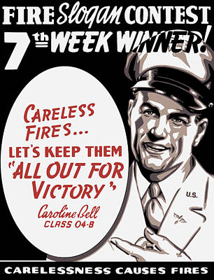 Carelessness Causes Fires Poster by War Is Hell Store
