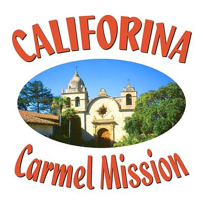 Carmel Mission California Design Poster