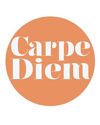 Carpe Diem - Seize The Day Poster