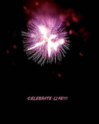 Celebrate Life Poster