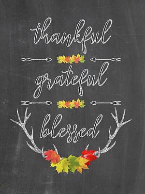 Poster featuring the digital art Chalkboard Handwriting Thankful Grateful Blessed Fall Thanksgiving by Georgeta Blanaru
