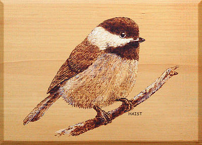 Poster featuring the pyrography Chickadee by Ron Haist