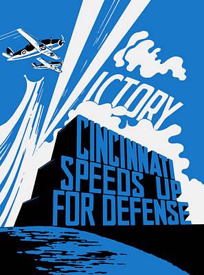 Cincinnati Speeds Up For Defense - Ww2 Poster