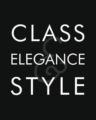 Class, Elegance, Style - Minimalist Print - Typography - Quote Poster Poster