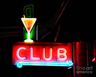 Poster featuring the photograph Club Neon Sign 16x20 by Melany Sarafis